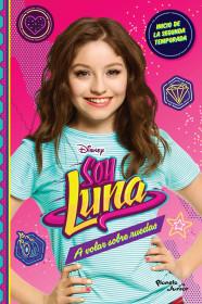 Soy Luna 5. A volar sobre ruedas