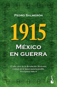 1915. México en guerra