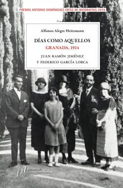 Días como aquellos. Granada, 1924