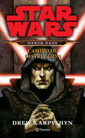 Darth Bane. Camino de destrucción
