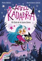 Anna Kadabra 1. El Club de la Luna Llena